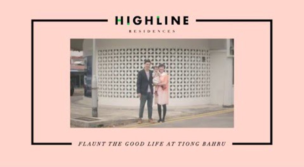 highline residences, video, banner flaunt, tiong bahru, good life
